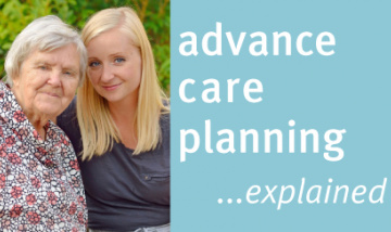 Advance care planning explained